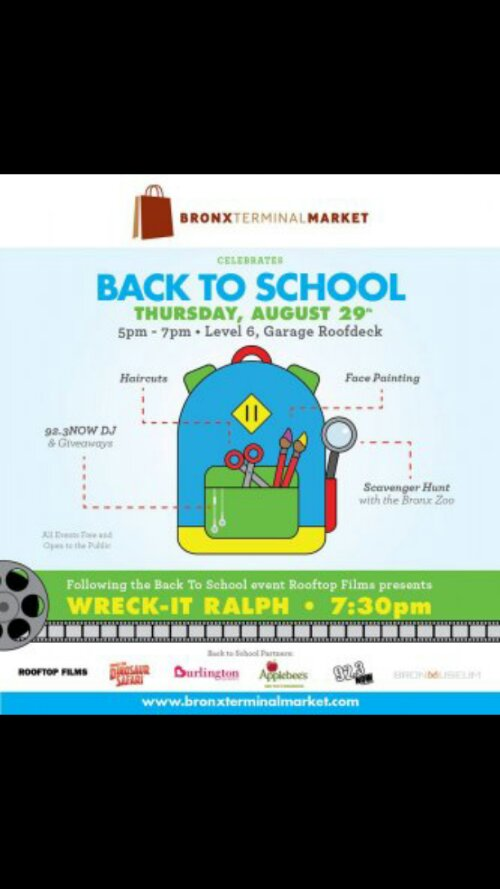 "Bronx Terminal Market Celebrates Back to School with Special Events and Special Savings Followed by Rooftop Films Screening of ""Wreck-It Ralph"""
