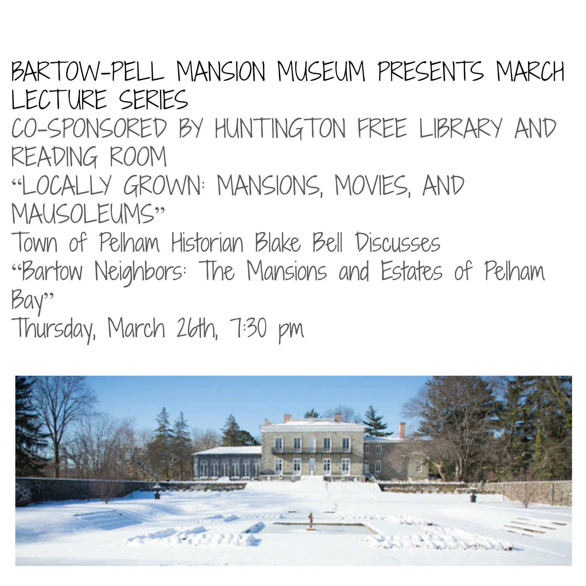 "Bartow-Pell Mansion Museum (BPMM) welcomes Town of Pelham Historian Blake Bell to present ""Bartow Neighbors: The Mansions and Estates of Pelham Bay"