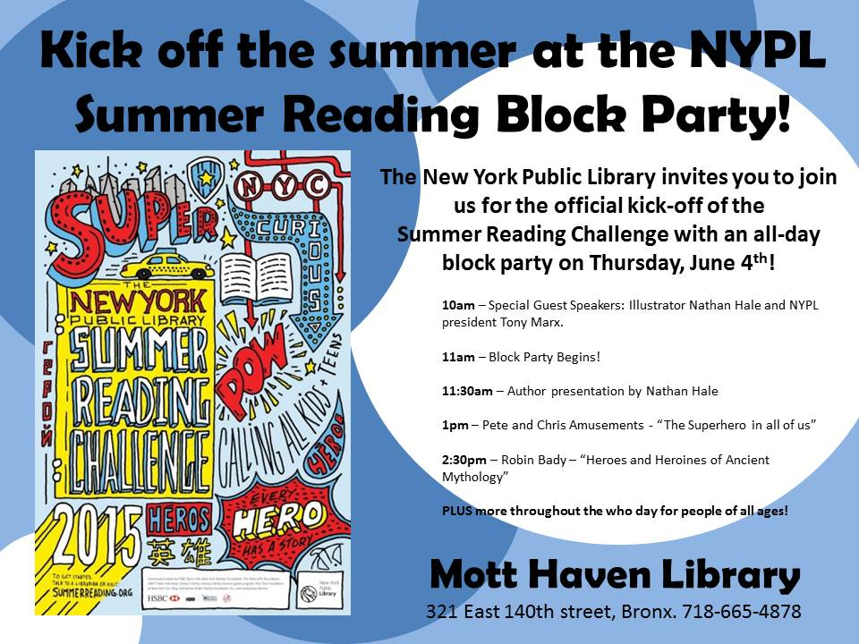 Summer Reading Block Party at Mott Haven Library
