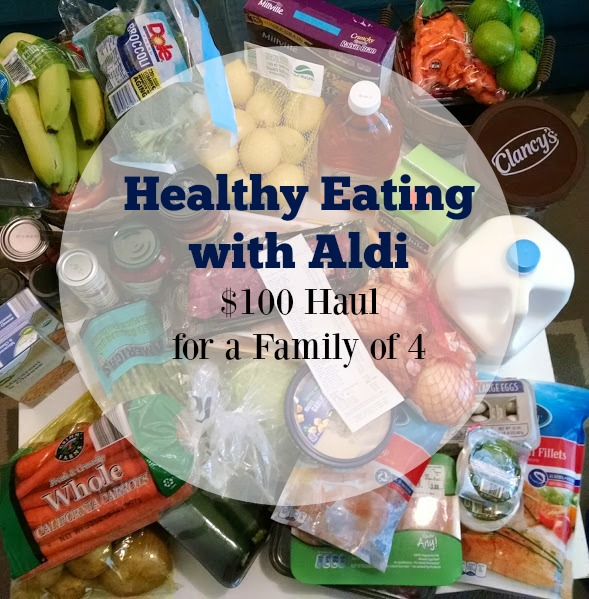 Healthy Eating with ALDI: $100 Haul + Giveaway