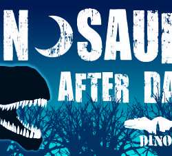 Nearby: Dinosaurs After Dark