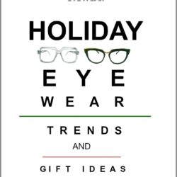 Holiday Eyewear Trends & Gift Ideas