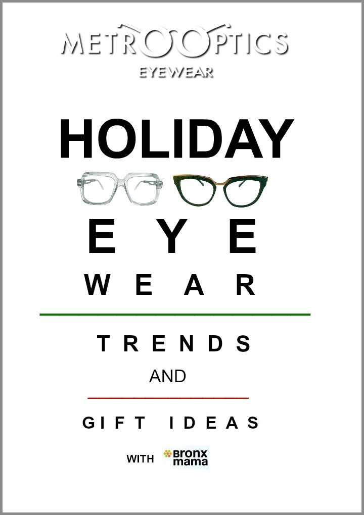 metro-optics-bronxmama-holiday