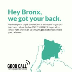 Free Arrest Support Hotline and Website Being Piloted in the Bronx