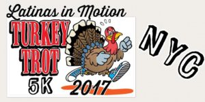 Latinas in Motion 2017 5K Turkey Trot